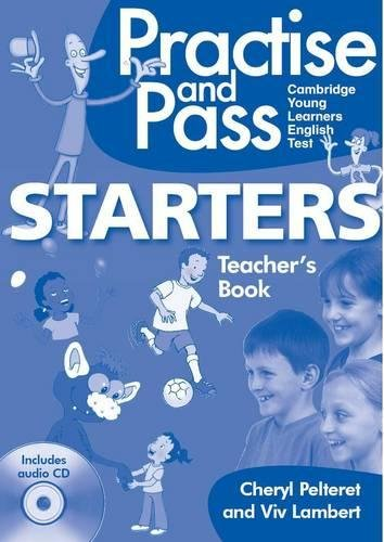 PRACTISE AND PASS YLE Starters Teacher's Book + Audio CD