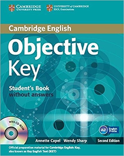 OBJECTIVE KEY FOR SCHOOLS 2nd ED Student's Pack without Answers (Student's Book + CD-ROM, Practice Test Booklet)