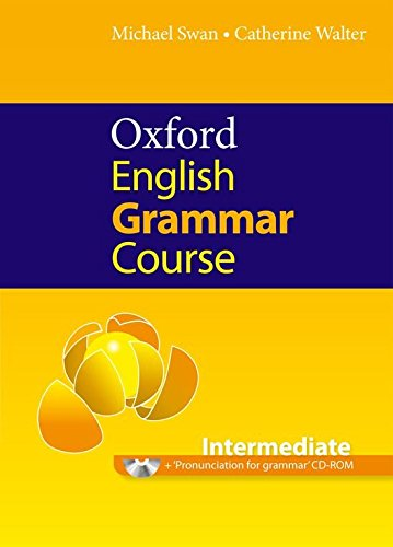 OXFORD ENGLISH GRAMMAR COURSE INTERMEDIATE Book without Answers + CD-ROM