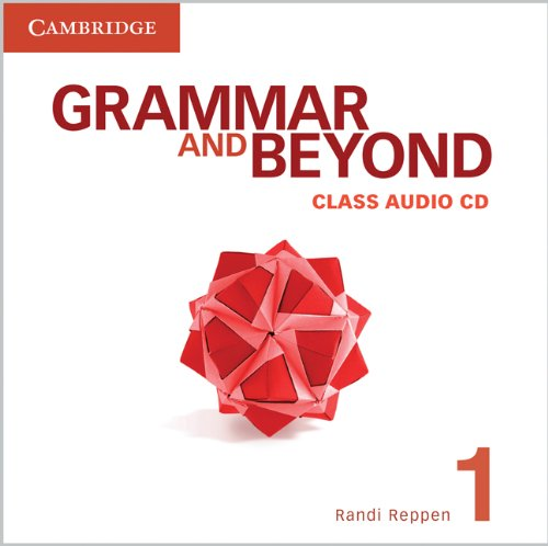 GRAMMAR AND BEYOND 1 Class Audio CD
