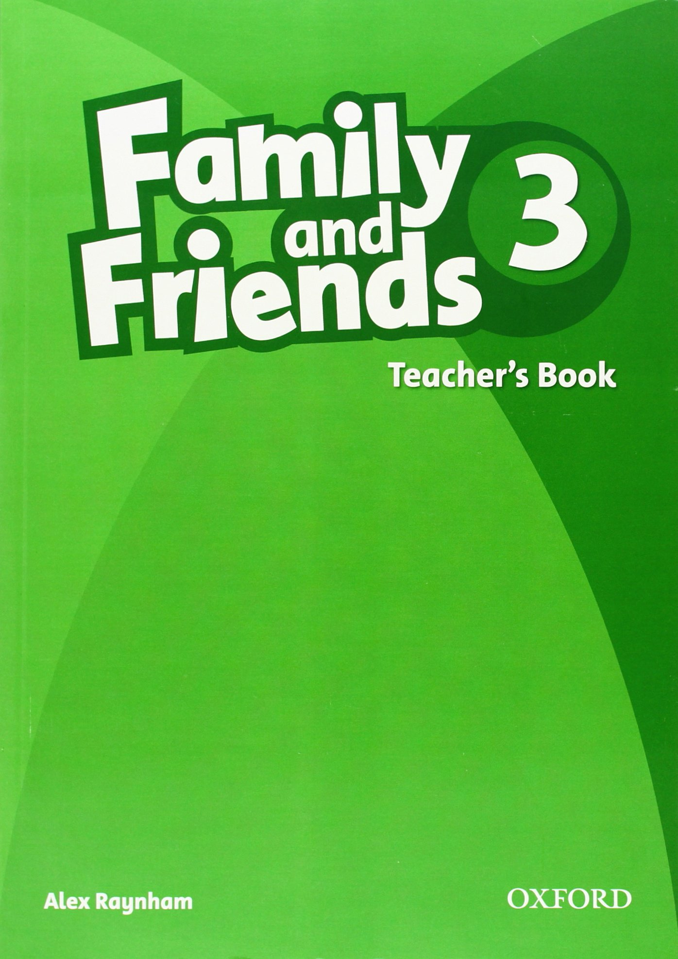 FAMILY & FRIENDS 3 Teacher's Book