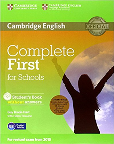 Complete First for Schools Student's Pack (Student's Book without answers +CD-ROM +Workbook without answers + AudioCD)