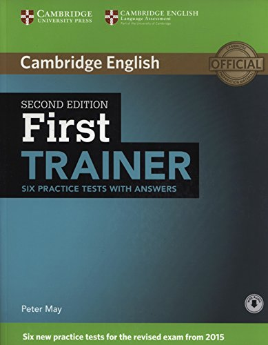 First Trainer 2nd Ed. Six Practice Tests with answers + onlineAudio