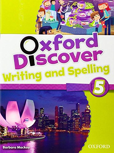 OXFORD DISCOVER 5 Writing and Spelling Book
