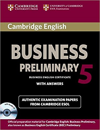 CAMBRIDGE BEC 5 PRELIMINARY Student's Book with Answers + Audio CD