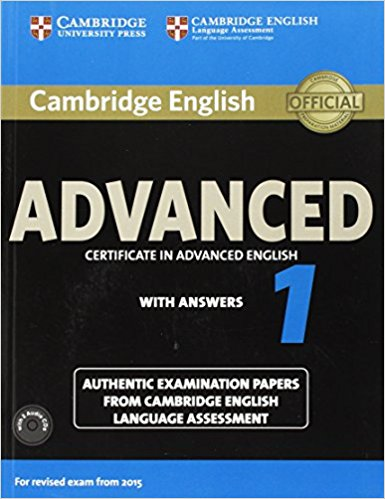 CAMBRIDGE ENGLISH ADVANCED 1 2015 Student's Book with Answers + Audio CD
