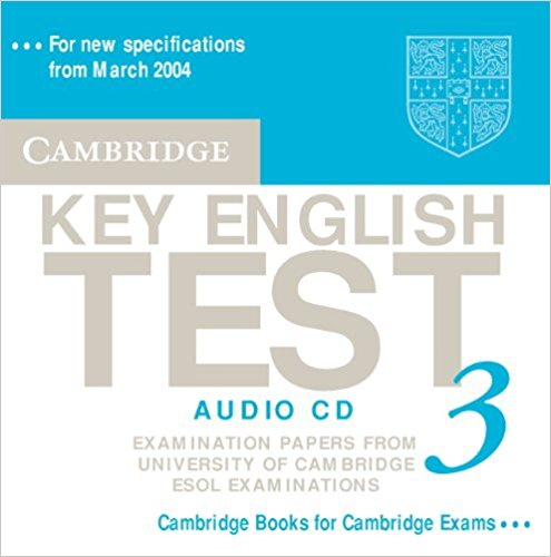 CAMBRIDGE KEY ENGLISH TEST 3 Audio CD