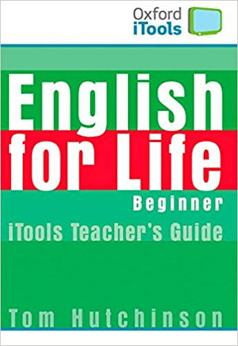 ENGLISH FOR LIFE  BEGINNER  iTOOLS