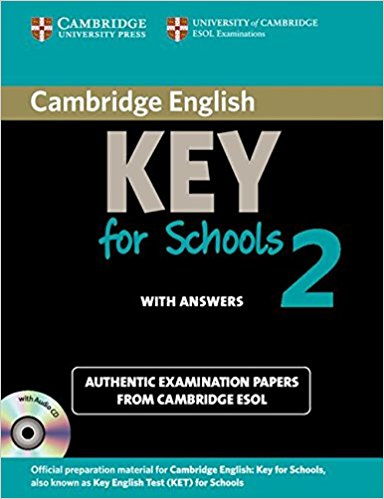 CAMBRIDGE ENGLISH KEY FOR SCHOOLS 2 Self-study Pack (Student's Book with Answers + Audio CD)