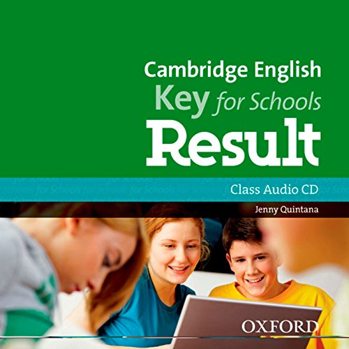 CAMBRIGE ENGLISH KEY FOR SCHOOLS RESULT Class Audio CD