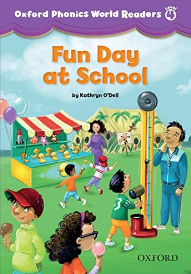 OXFORD PHONICS WORLD Readers 4 Fun Day at School
