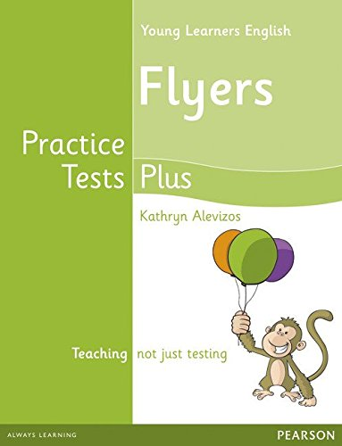 PRACTICE TESTS PLUS Flyers Student's Book