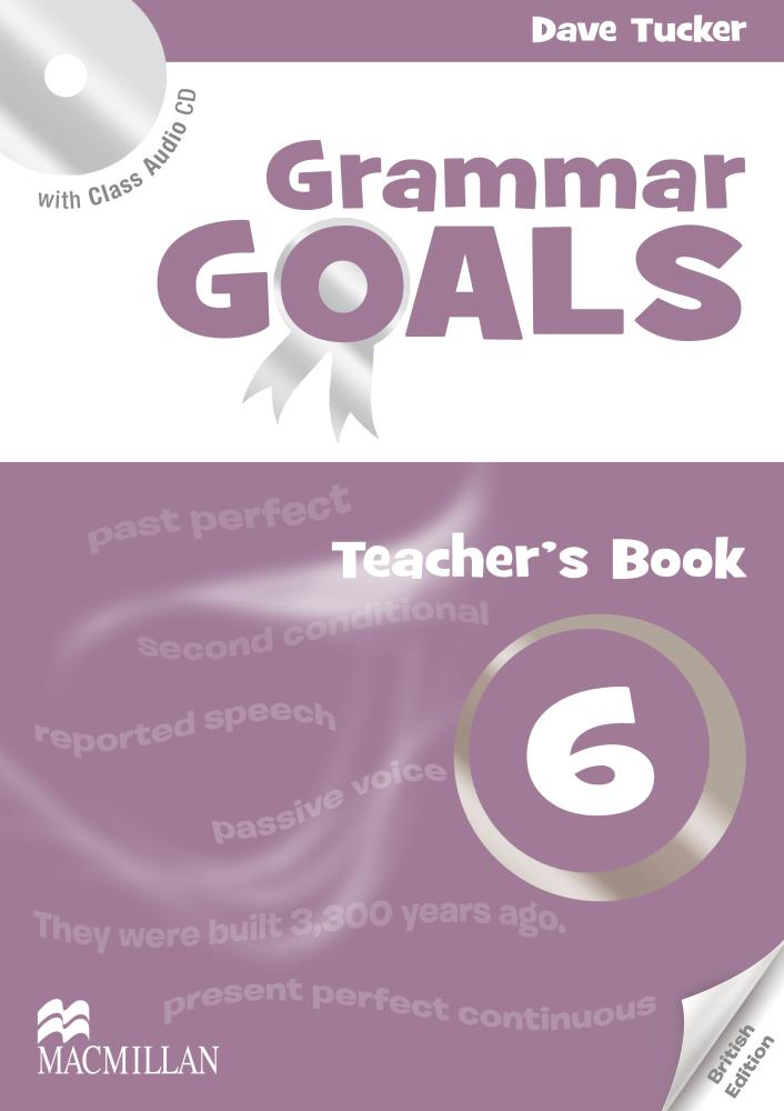 GRAMMAR GOALS 6 Teacher's Book + Class Audio CD