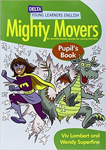 DELTA MIGHTY MOVERS Pupil's Book