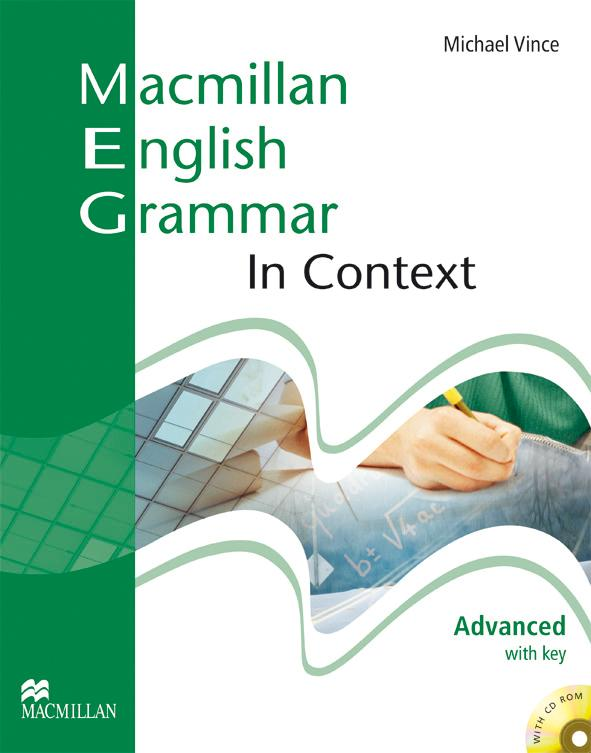 MACMILLAN ENGLISH GRAMMAR IN CONTEXT ADVANCED Student's Book with Answers + CD-ROM