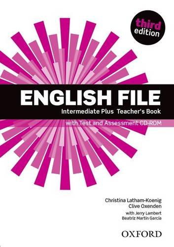 ENGLISH FILE INTERMEDIATE PLUS 3rd ED Teacher's Book with Test and Assessment CD-ROM