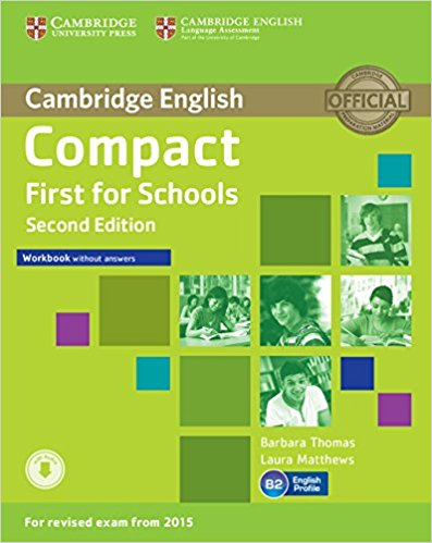 Compact First for Schools  2nd Ed Workbook without answers + AudioCD