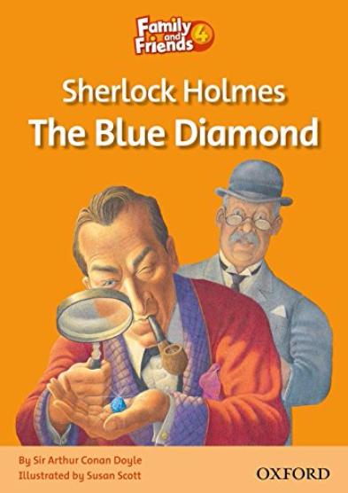 FAMILY & FRIENDS Reader 4A Sherlock Holmes and the blue diamond