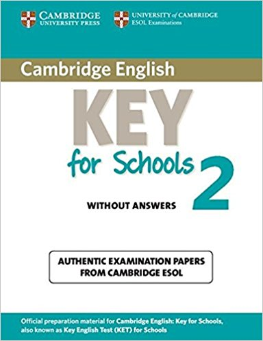 CAMBRIDGE ENGLISH KEY FOR SCHOOLS 2 Student's Book without Answer