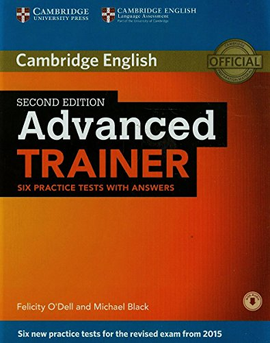 ADVANCED TRAINER 2nd ED Six Practice Tests with Answers + Audio CD