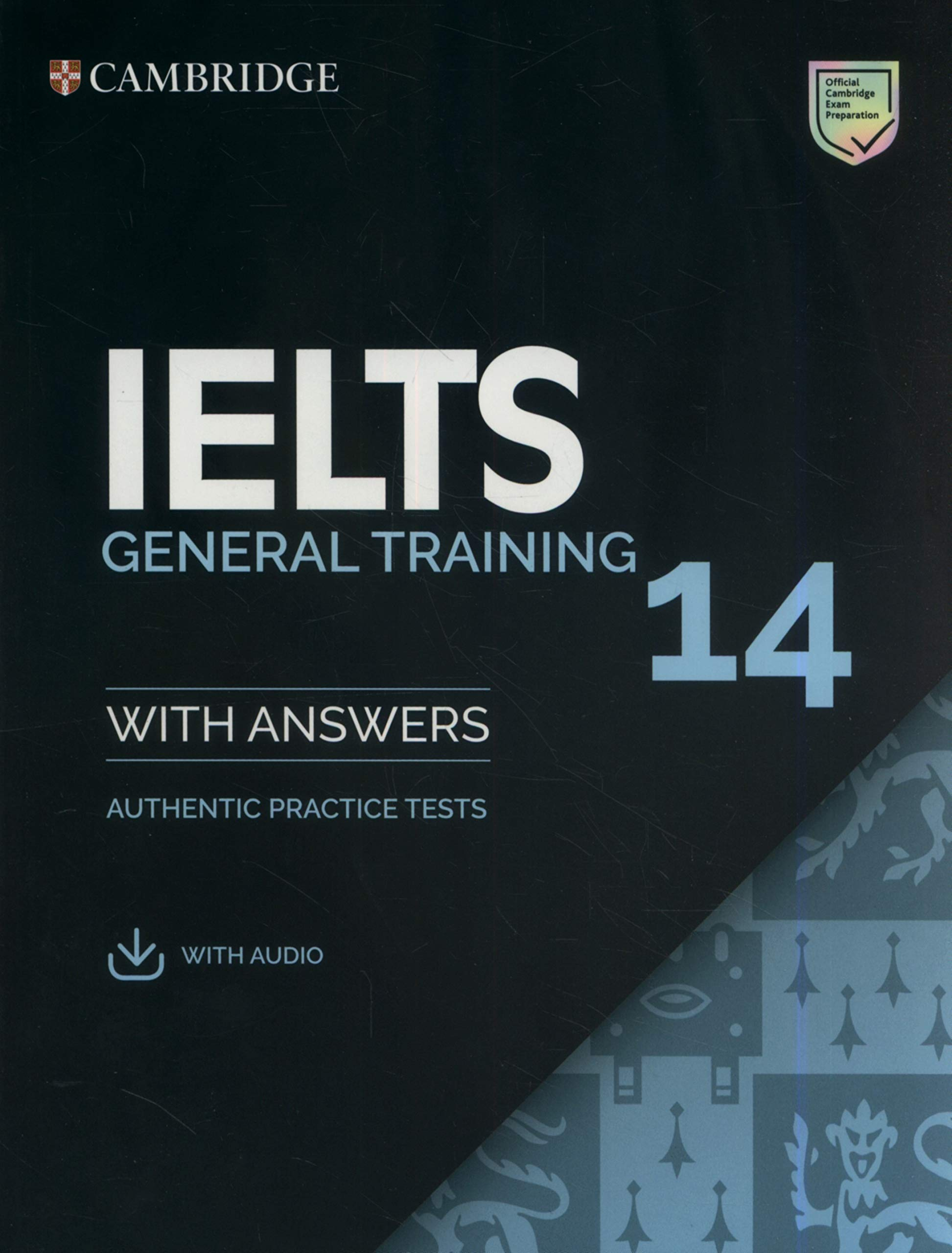 CAMBRIDGE IELTS 14 GENERAL Student's Book with Answers + Download Audio