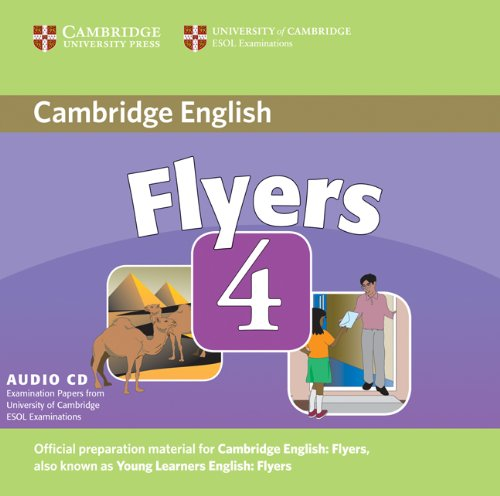CAMBRIDGE YOUNG LEARNERS ENGLISH TESTS 2nd ED Flyers 4 Class Audio CD