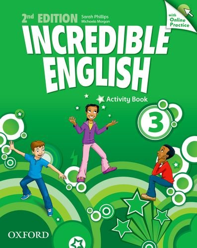 INCREDIBLE ENGLISH  2nd ED 3 Activity Book + Online Practice
