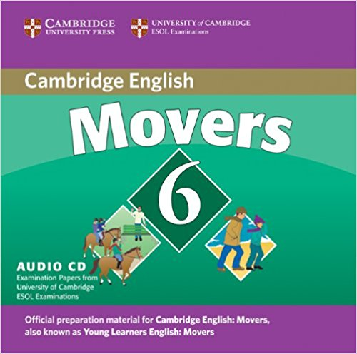CAMBRIDGE YOUNG LEARNERS ENGLISH TESTS Movers 6 Class Audio CD
