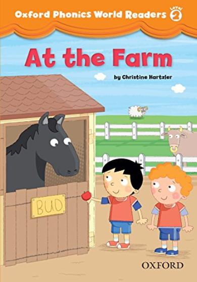 OXFORD PHONICS WORLD Readers 2 At the Farm