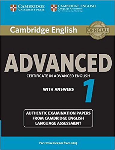 CAMBRIDGE ENGLISH ADVANCED 1 2015  Student's Book with Answers