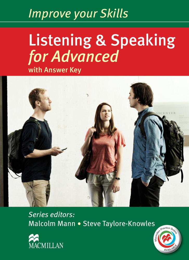 IMPROVE YOUR SKILLS FOR ADVANCED Listening & Speaking Student's Book with Answers + MPO Webcode