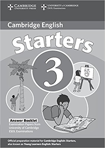 CAMBRIDGE YOUNG LEARNERS ENGLISH TESTS 2nd ED Starters 3 Answer Booklet