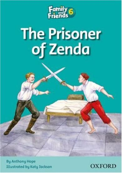 FAMILY & FRIENDS Reader 6A The prisoner of Zenda