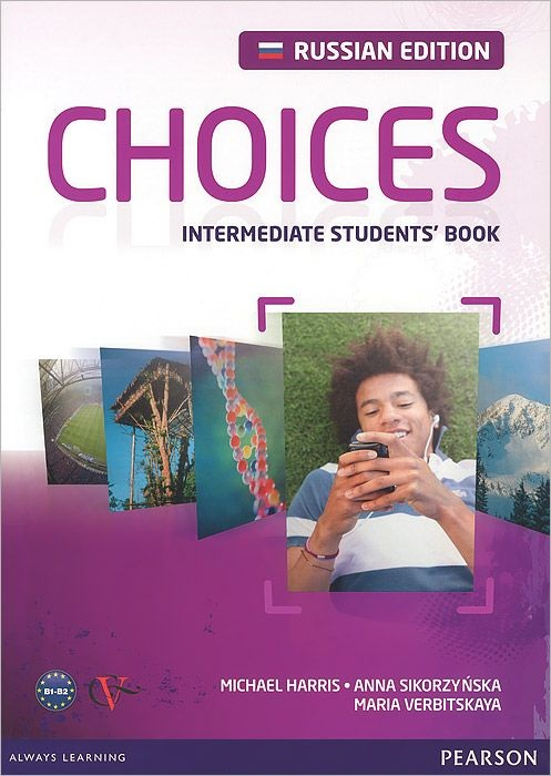 CHOICES Russia Intermediate Student's Book + Access Code
