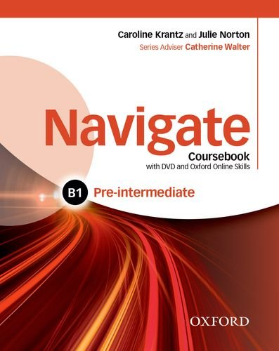 NAVIGATE PRE-INTERMEDIATE Student's  Book + DVD + Oxford Online Skills Program