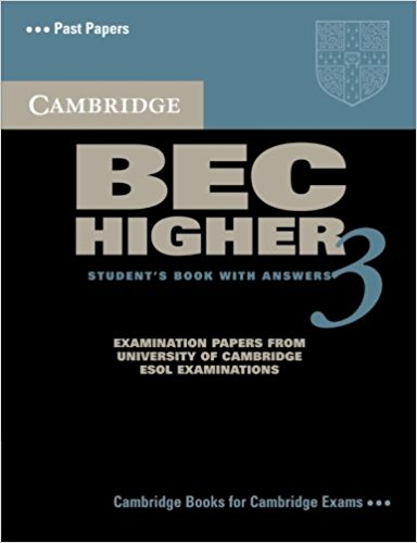 CAMBRIDGE BEC 3 HIGER Student's Book with Answers