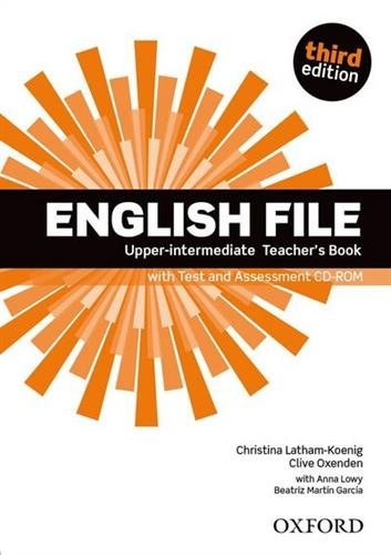 ENGLISH FILE UPPER-INTERMEDIATE 3rd ED Teacher's Book with Test and Assessment CD-ROM