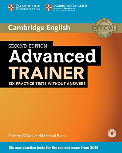 ADVANCED TRAINER 2nd ED Six Practice Tests without Answers + Audio CD