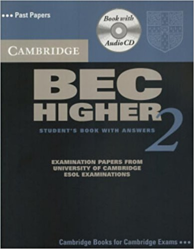 CAMBRIDGE BEC 2 HIGER Student's Book with Answers + Audio CD