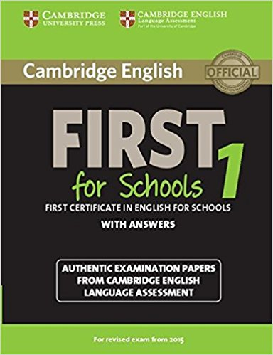 Cambridge English First for Schools 1 for revised exam from 2015 Student's Book with answers