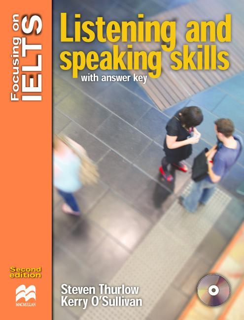 FOCUSING ON IELTS LISTENING AND SPEAKING SKILLS Book with Answers + Audio CD