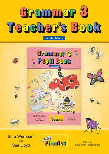 JOLLY GRAMMAR 3 Teacher`s Book (BE) print letters