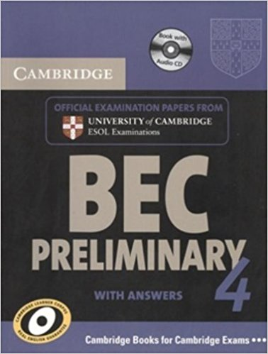 CAMBRIDGE BEC 4 PRELIMINARY Student's Book with Answers + Audio CD