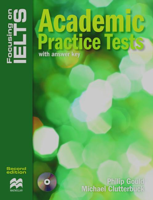FOCUSING ON IELTS ACADEMIC PRACTICE TESTS with Answers + Audio CD