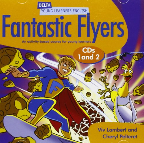 DELTA FANTASTIC FLYERS Class Audio CD (x2)