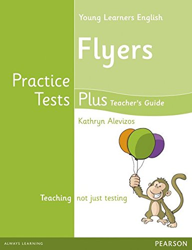 PRACTICE TESTS PLUS Flyers Teacher's Book + Multi-ROM