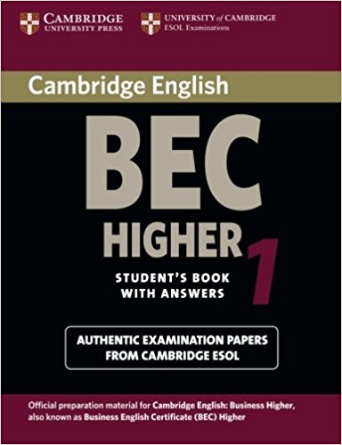 CAMBRIDGE BEC 1 HIGHER Student's Book with Answers