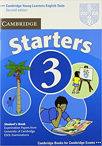CAMBRIDGE YOUNG LEARNERS ENGLISH TESTS 2nd ED Starters 3 Student's Book