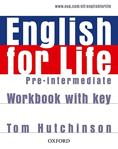 ENGLISH FOR LIFE  PRE-INTERMEDIATE  Workbook  with answers