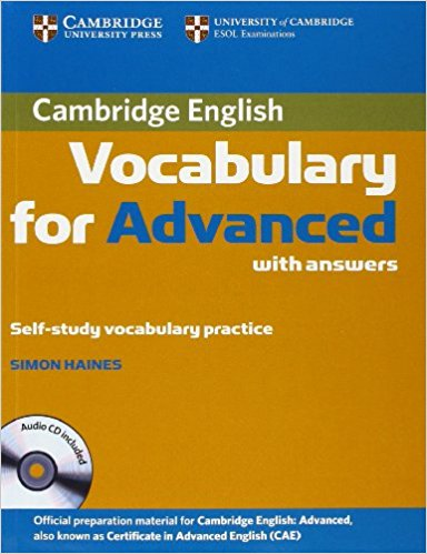 CAMBRIDGE VOCABULARY FOR ADVANCED Book with Answers + Audio CD